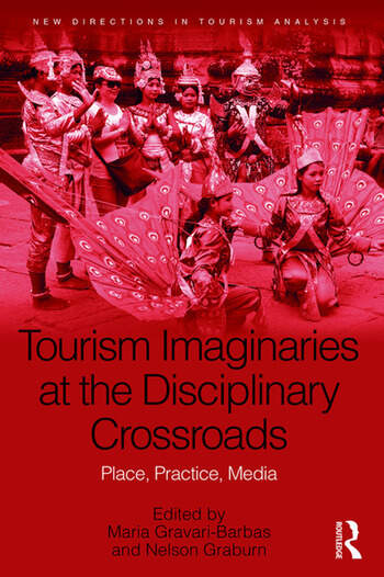 Tourism Imaginaries at the Disciplinary Crossroads Place, Practice, Media book cover
