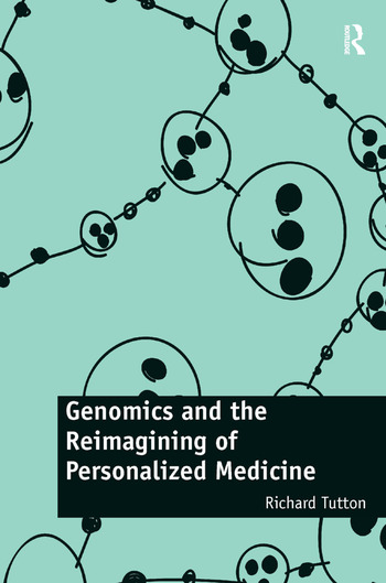 Genomics and the Reimagining of Personalized Medicine book cover