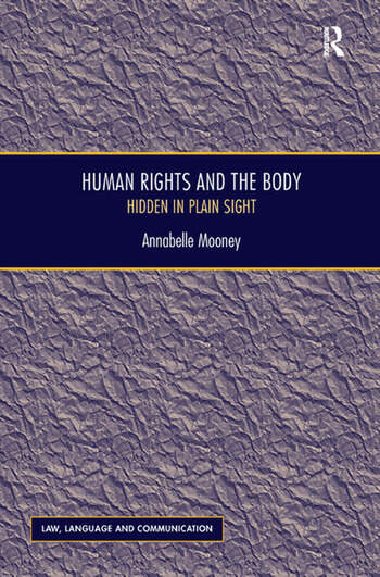 Human Rights and the Body Hidden in Plain Sight book cover