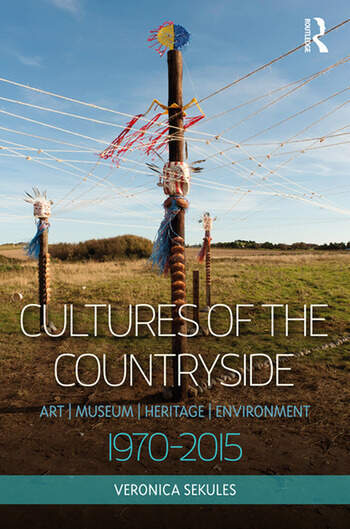Cultures of the Countryside Art, Museum, Heritage, and Environment, 1970-2015 book cover