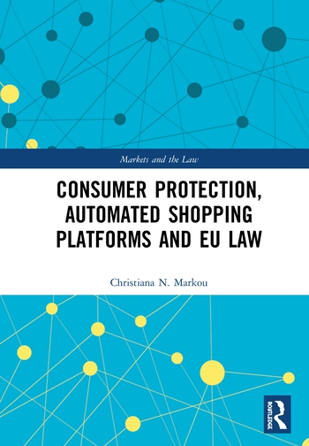 Consumer Protection, Automated Shopping Platforms and EU Law book cover