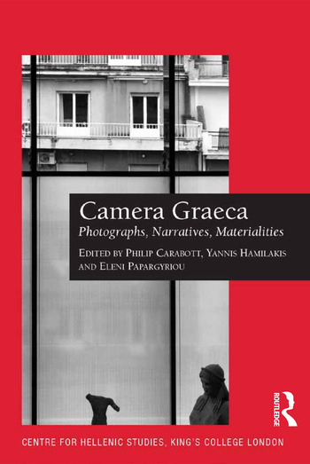 Camera Graeca: Photographs, Narratives, Materialities book cover