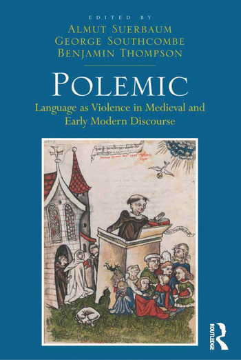 Polemic Language as Violence in Medieval and Early Modern Discourse book cover