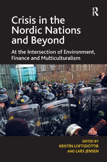 Crisis in the Nordic Nations and Beyond At the Intersection of Environment, Finance and Multiculturalism book cover