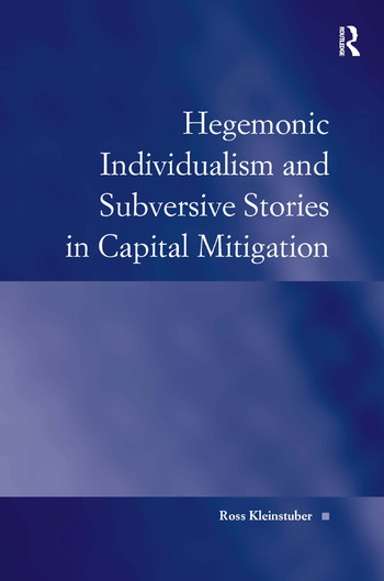 Hegemonic Individualism and Subversive Stories in Capital Mitigation book cover