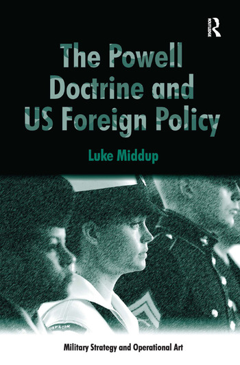 The Powell Doctrine and US Foreign Policy book cover