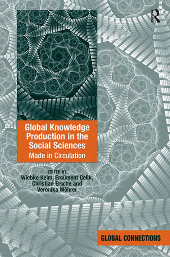 Global Knowledge Production in the Social Sciences Made in Circulation book cover