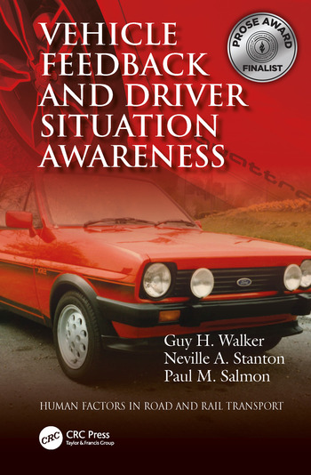 Vehicle Feedback and Driver Situation Awareness book cover