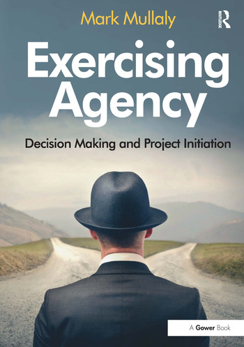 Exercising Agency Decision Making and Project Initiation book cover