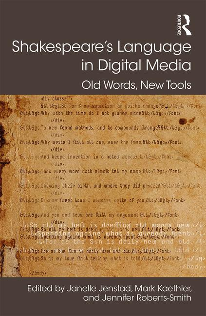 Shakespeare's Language in Digital Media Old Words, New Tools book cover
