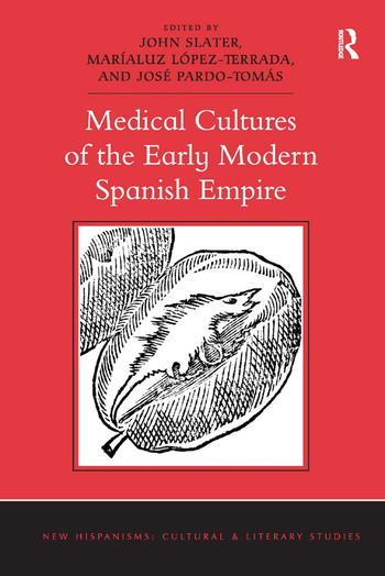 Medical Cultures of the Early Modern Spanish Empire book cover