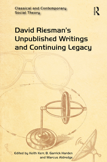 David Riesman's Unpublished Writings and Continuing Legacy book cover