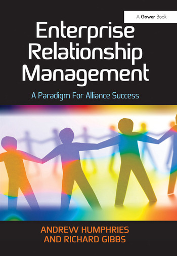 Enterprise Relationship Management A Paradigm For Alliance Success book cover