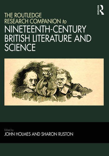 The Routledge Research Companion to Nineteenth-Century British Literature and Science book cover