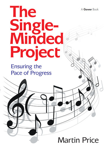 The Single-Minded Project Ensuring the Pace of Progress book cover