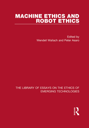 Machine Ethics and Robot Ethics book cover