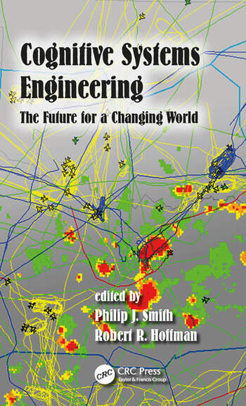 Cognitive Systems Engineering The Future for a Changing World book cover