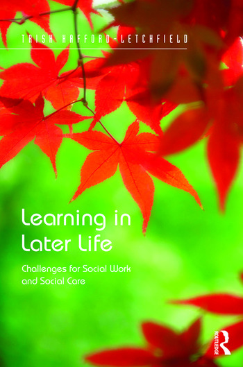 Learning in Later Life Challenges for Social Work and Social Care book cover