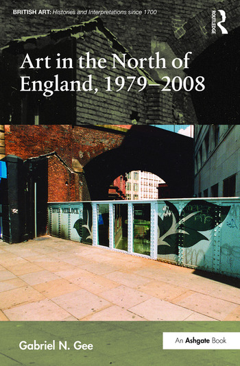 Art in the North of England, 1979-2008 book cover