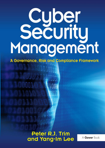 Cyber Security Management A Governance, Risk and Compliance Framework book cover