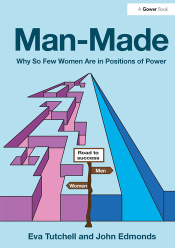 Man-Made Why So Few Women Are in Positions of Power book cover