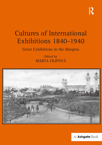 Cultures of International Exhibitions 1840-1940 Great Exhibitions in the Margins book cover