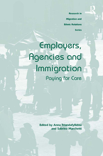Employers, Agencies and Immigration Paying for Care book cover