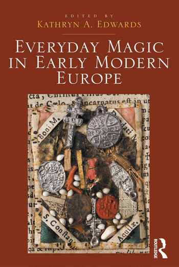 Everyday Magic in Early Modern Europe book cover