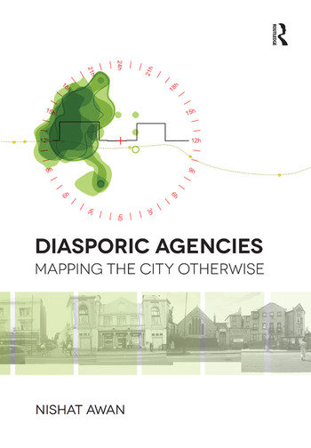 Diasporic Agencies: Mapping the City Otherwise book cover