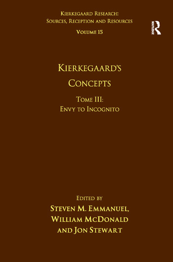 Volume 15, Tome III: Kierkegaard's Concepts Envy to Incognito book cover