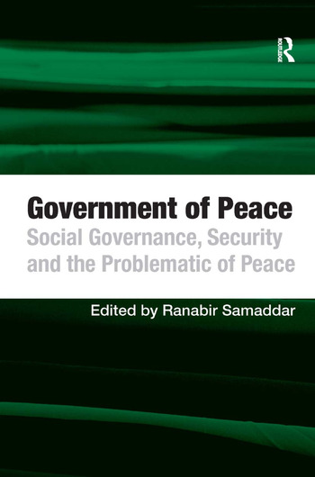 Government of Peace Social Governance, Security and the Problematic of Peace book cover