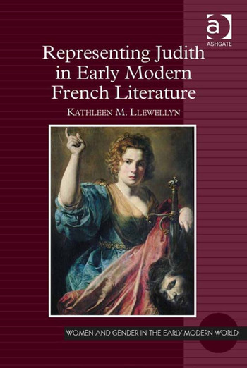 Representing Judith in Early Modern French Literature book cover