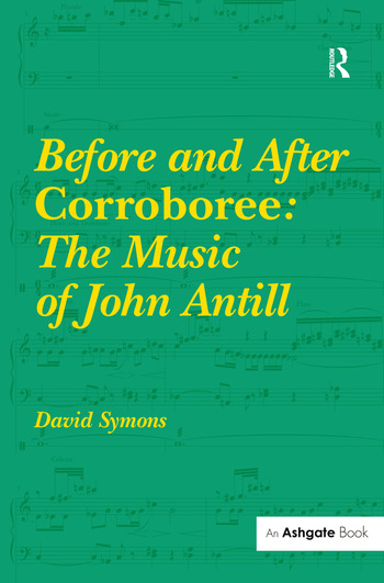 Before and After Corroboree: The Music of John Antill book cover