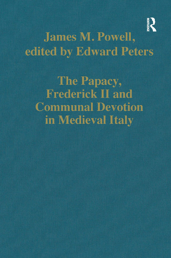 The Papacy, Frederick II and Communal Devotion in Medieval Italy book cover
