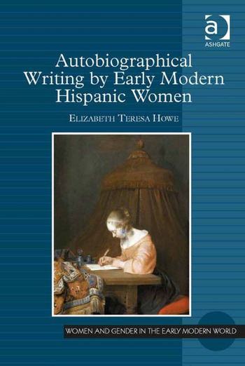 Autobiographical Writing by Early Modern Hispanic Women book cover
