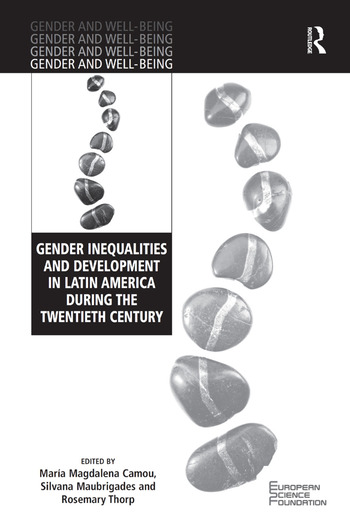 Gender Inequalities and Development in Latin America During the Twentieth Century book cover