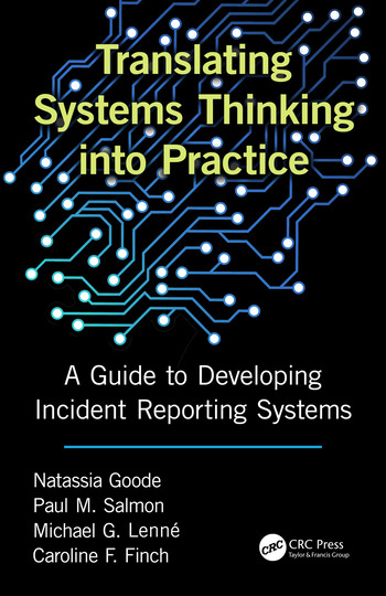 Translating Systems Thinking into Practice A Guide to Developing Incident Reporting Systems book cover