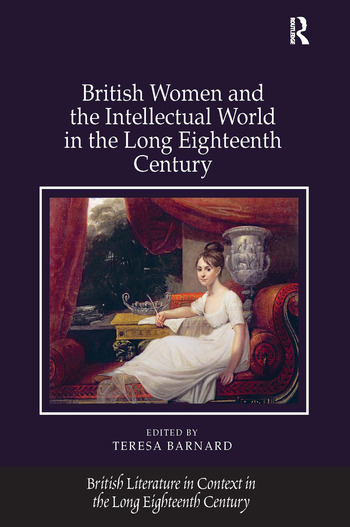British Women and the Intellectual World in the Long Eighteenth Century book cover