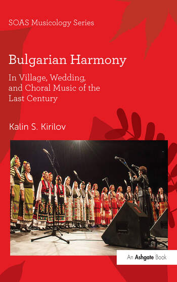 Bulgarian Harmony In Village, Wedding, and Choral Music of the Last Century book cover