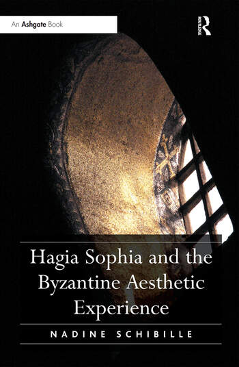 Hagia Sophia and the Byzantine Aesthetic Experience book cover
