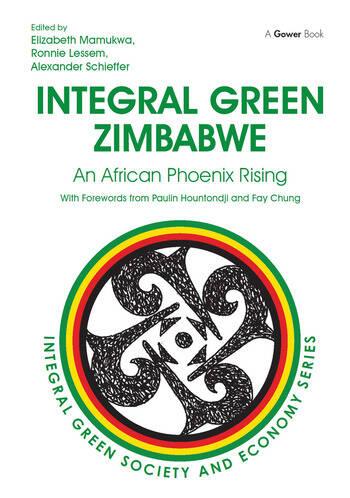 Integral Green Zimbabwe An African Phoenix Rising book cover