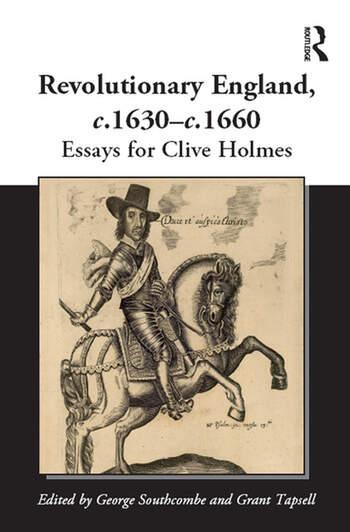 Revolutionary England, c.1630-c.1660 Essays for Clive Holmes book cover