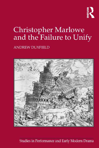 Christopher Marlowe and the Failure to Unify book cover