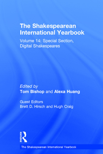 The Shakespearean International Yearbook Volume 14: Special Section, Digital Shakespeares book cover