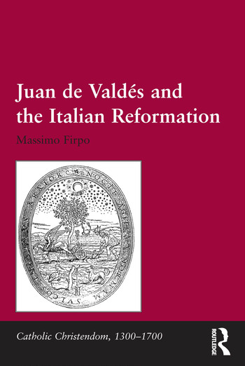Juan de Valdés and the Italian Reformation book cover