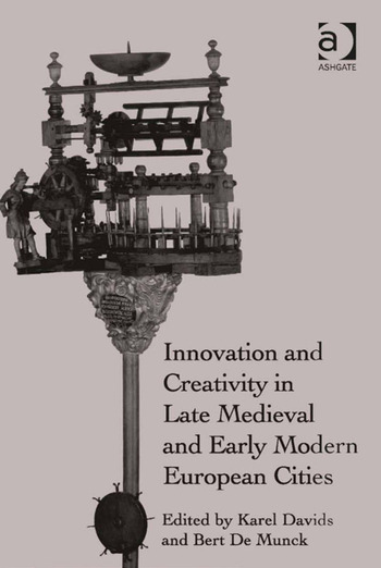 Innovation and Creativity in Late Medieval and Early Modern European Cities book cover