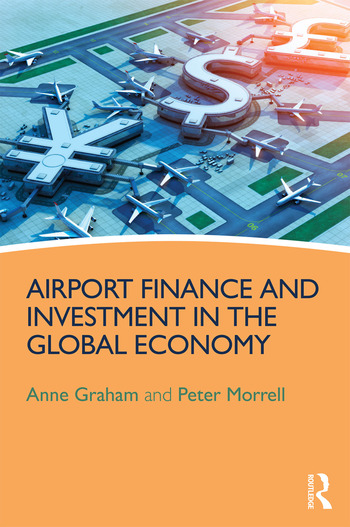 Airport Finance and Investment in the Global Economy book cover