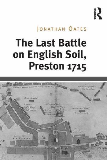 The Last Battle on English Soil, Preston 1715 book cover