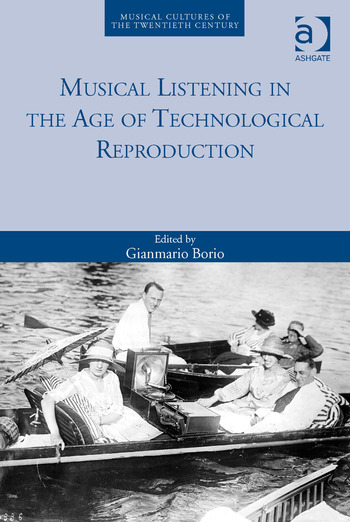 Musical Listening in the Age of Technological Reproduction book cover