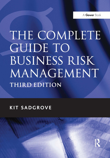The Complete Guide to Business Risk Management book cover